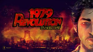 1979 Revolution: Black Friday (2016)